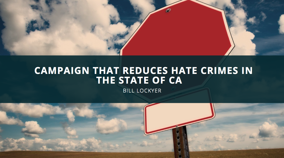 Bill Lockyer Leads Campaign that Reduces Hate Crimes in the State of CA